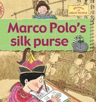 Marco Polo's Silk Purse (Stories of Great People (Prebound)) 0778737101 Book Cover
