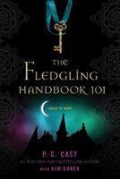 The Fledgling Handbook 0312595123 Book Cover