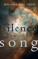 Silence and Song 1573660531 Book Cover