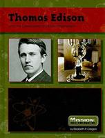Thomas Edison: And the Developers of Electromagnetism 0756542278 Book Cover