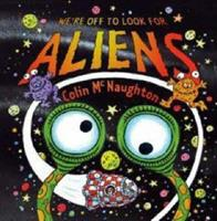 We're Off to Look for Aliens 0763636363 Book Cover