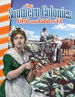 The Southern Colonies: First and Last of 13 1493830775 Book Cover