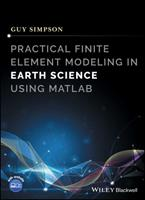 Practical Finite Element Modeling in Earth Science Using MATLAB 1119248620 Book Cover