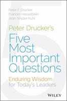 The Five Most Important Questions You Will Ever Ask About Your Organization (J-B Leader to Leader Institute/PF Drucker Foundation) 0470227567 Book Cover