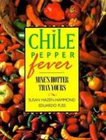 Chile Pepper Fever 0896582280 Book Cover