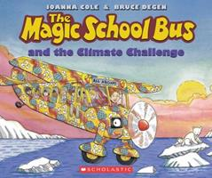 The Magic School Bus and the Climate Challenge 0590108263 Book Cover