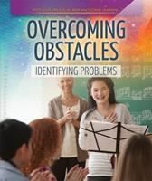 Overcoming Obstacles: Identifying Problems 1725306824 Book Cover