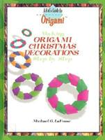 Making Origami Christmas Decorations Step by Step 0823958744 Book Cover