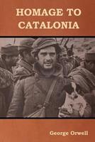 Homage to Catalonia 0544382048 Book Cover
