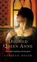 Doomed Queen Anne 0152050868 Book Cover