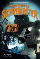 Werewolf Weekend 0316316237 Book Cover