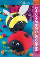 Decorated Cup Cakes 1844485196 Book Cover