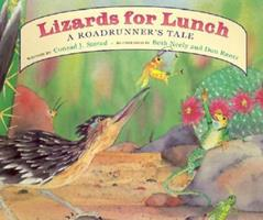 Lizards for Lunch: A Roadrunner's Tale 1891795007 Book Cover