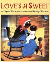 Love's a Sweet 067083453X Book Cover