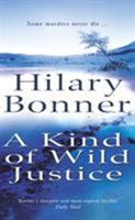 A Kind of Wild Justice 009941533X Book Cover