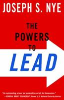 The Powers to Lead: Soft, Hard, and Smart 0195335627 Book Cover