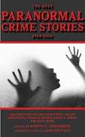 The Best Paranormal Crime Stories Ever Told 1616081198 Book Cover