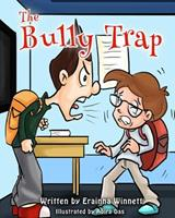 The Bully Trap 0615907733 Book Cover