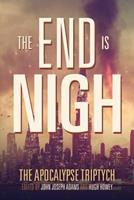 The End is Nigh 1495471179 Book Cover