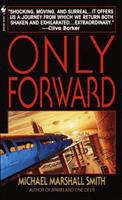 Only Forward 0553579703 Book Cover