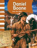 Daniel Boone: Into the Wild 1433316021 Book Cover