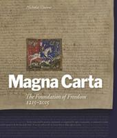 Magna Carta: The Foundation of Freedom 1215-2015 1908990287 Book Cover