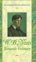 Romantic Visionary (Illustrated Poetry Series) 1860192912 Book Cover