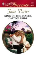 King Of The Desert, Captive Bride 0373127251 Book Cover