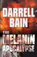 The Melanin Apocalypse 1933353708 Book Cover