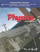 Laboratory Manual: Activities, Experiments, Demonstrations & Tech Labs for Conceptual Physics 0321732480 Book Cover