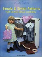 Simple & Stylish Patterns for 18-Inch Dolls' Clothing (Creative Crafters) 094262033X Book Cover