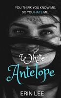 White Antelope 1547198079 Book Cover
