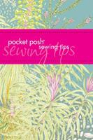 Pocket Posh Sewing Tips 1449409822 Book Cover