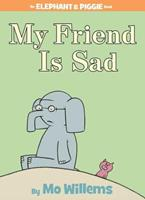 My Friend is Sad: An Elephant and Piggie Book (Elephant and Piggie)
