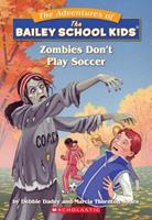 Zombies Don't Play Soccer 0590226363 Book Cover