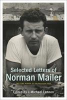 Selected Letters of Norman Mailer 1400066239 Book Cover