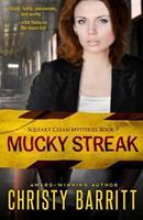 Mucky Streak 1497420997 Book Cover