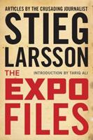 The Expo Files: Articles by the Crusading Journalist 162365064X Book Cover