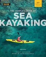 The Complete Book of Sea Kayaking 1564407225 Book Cover