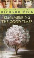 Remembering the Good Times 0385293968 Book Cover