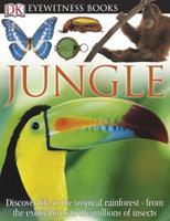 Jungle (DK Eyewitness Books) 0756606942 Book Cover
