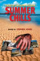 Summer Chills: Tales of Vacation Horror 0786719869 Book Cover