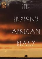 Bill Bryson's African Diary 0767915062 Book Cover