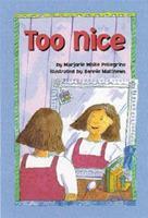 Too Nice 1557989176 Book Cover