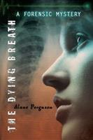 The Dying Breath 0670063142 Book Cover