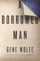 A Borrowed Man 076538115X Book Cover