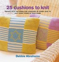 25 Cushions to Knit 1570762651 Book Cover