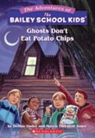 Ghosts Don't Eat Potato Chips 0606018433 Book Cover