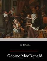 Sir Gibbie 087123291X Book Cover