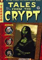 Tales from the Crypt #1: Ghouls Gone Wild (Tales from the Crypt) 1597070831 Book Cover